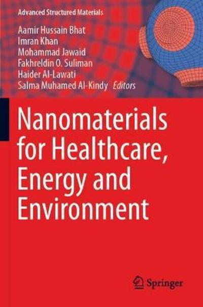 Nanomaterials for Healthcare, Energy and Environment - Aamir Hussain Bhat