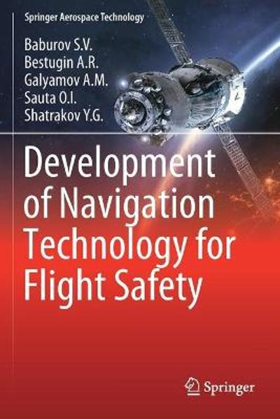 Development of Navigation Technology for Flight Safety - Baburov S.V.