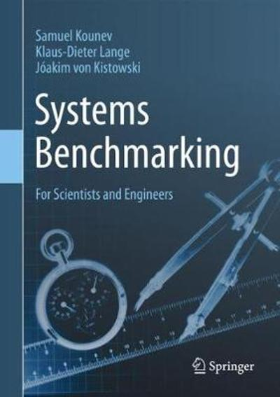 Systems Benchmarking - Samuel Kounev