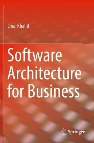 Software Architecture for Business - Lina Khalid