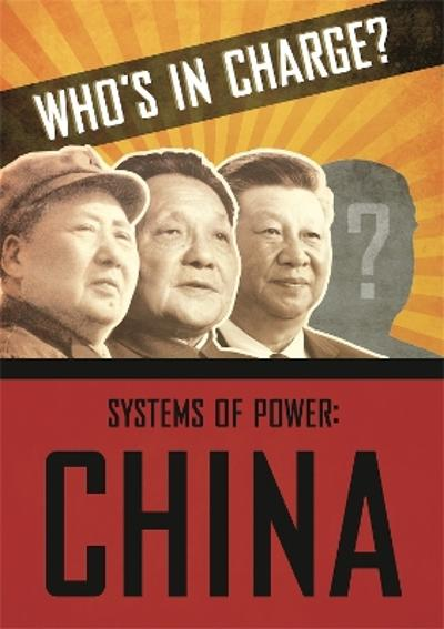 Who's in Charge? Systems of Power: China - Katie Dicker