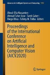 Proceedings of the International Conference on Artificial Intelligence and Computer Vision (AICV2020) - Aboul-Ella Hassanien Ahmad Taher Azar Tarek Gaber Diego Oliva Fahmy M. Tolba