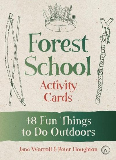 Forest School Activity Cards - Jane Worroll
