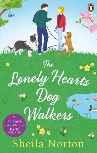The Lonely Hearts Dog Walkers - Sheila Norton