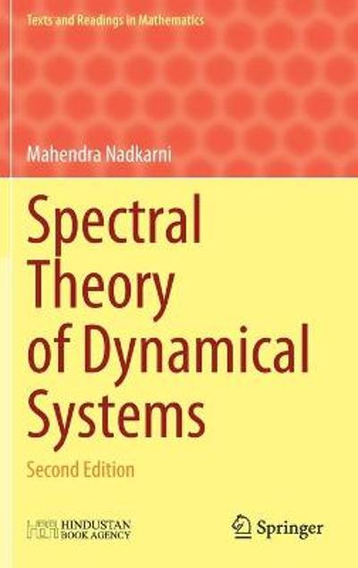 Spectral Theory of Dynamical Systems - Mahendra Nadkarni