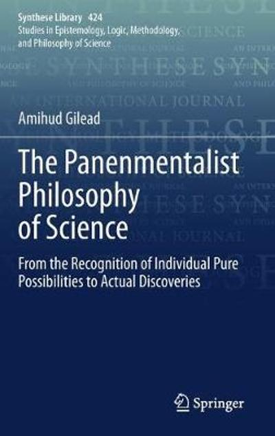 The Panenmentalist Philosophy of Science - Amihud Gilead