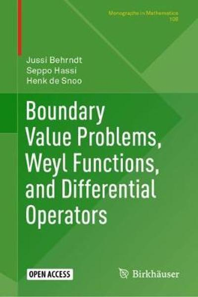 Boundary Value Problems, Weyl Functions, and Differential Operators - Jussi Behrndt