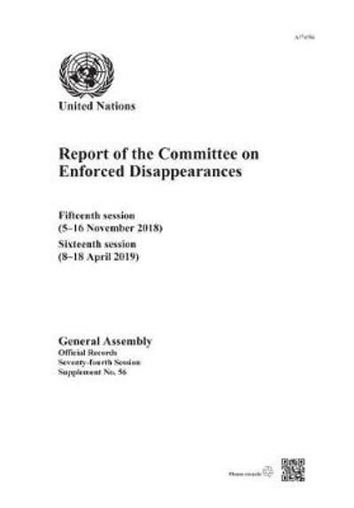 Report of the Committee on the Enforced Disappearances - United Nations: Committee on Enforced Disappearances