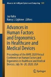 Advances in Human Factors and Ergonomics in Healthcare and Medical Devices - Jay Kalra Nancy J. Lightner