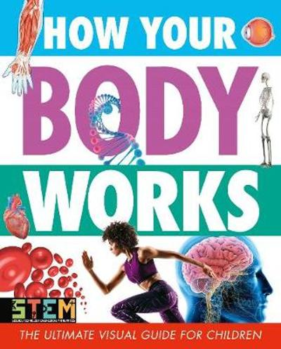 How Your Body Works - Penny Worms