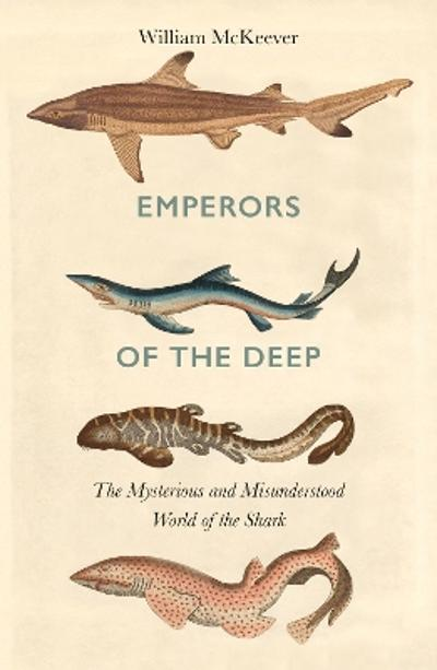 Emperors of the Deep - William McKeever