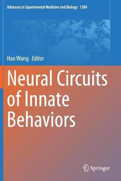 Neural Circuits of Innate Behaviors - Hao Wang