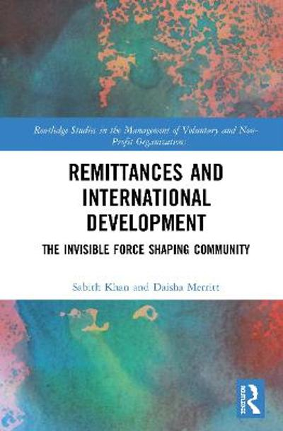 Remittances and International Development - Sabith Khan