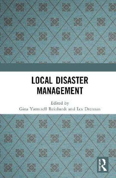 Local Disaster Management - Gina Yannitell Reinhardt