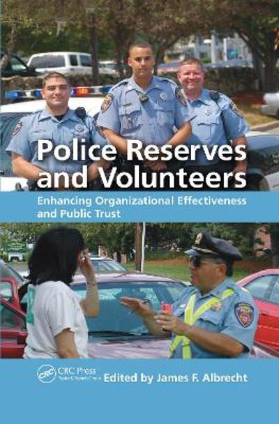 Police Reserves and Volunteers - James F. Albrecht