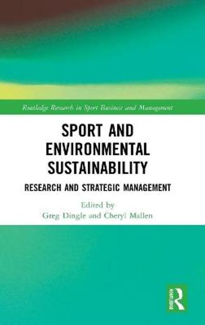 Sport and Environmental Sustainability - Greg Dingle