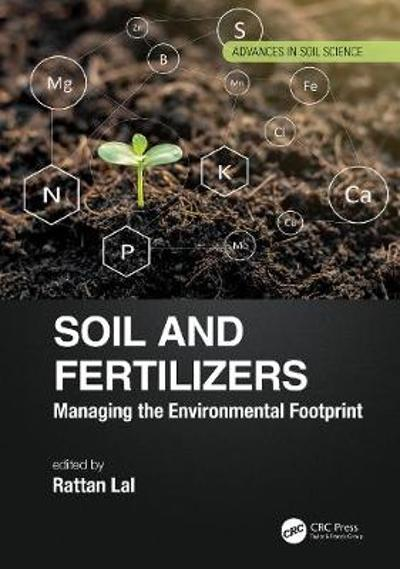 Soil and Fertilizers - Rattan Lal