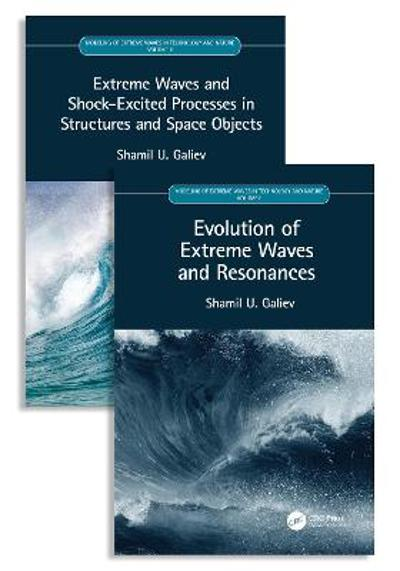 Modeling of Extreme Waves in Technology and Nature, Two Volume Set - Shamil U. Galiev