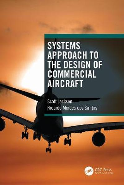 Systems Approach to the Design of Commercial Aircraft - Scott Jackson