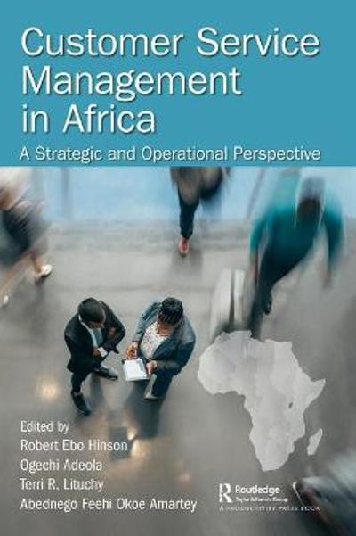 Customer Service Management in Africa - Robert Ebo Hinson