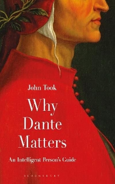 Why Dante Matters - Professor John Took