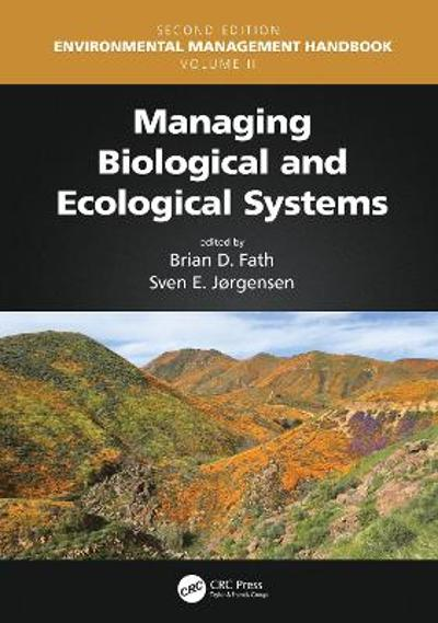 Managing Biological and Ecological Systems - Brian D. Fath