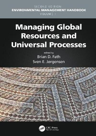 Managing Global Resources and Universal Processes - Brian D. Fath