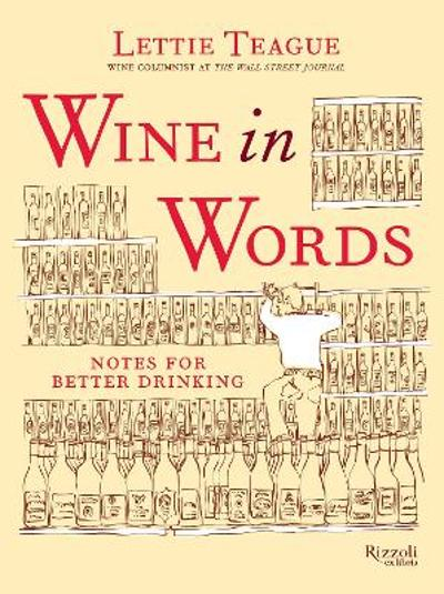 Wine in Words - Lettie Teague