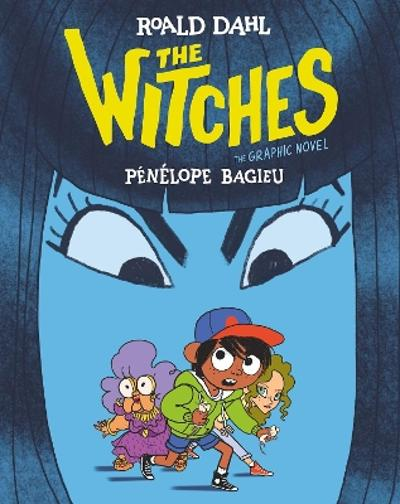 The Witches: The Graphic Novel - Roald Dahl