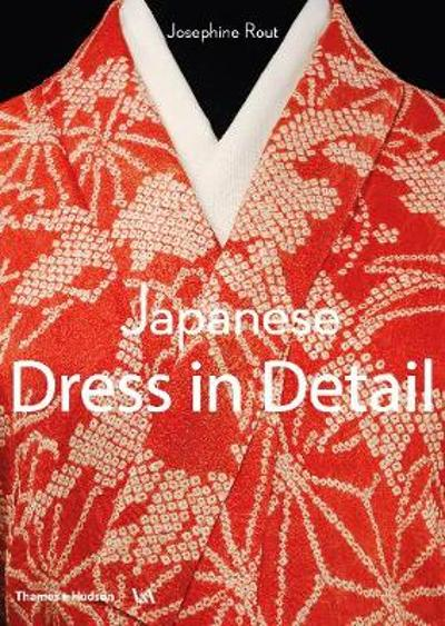 Japanese Dress in Detail - Josephine Rout