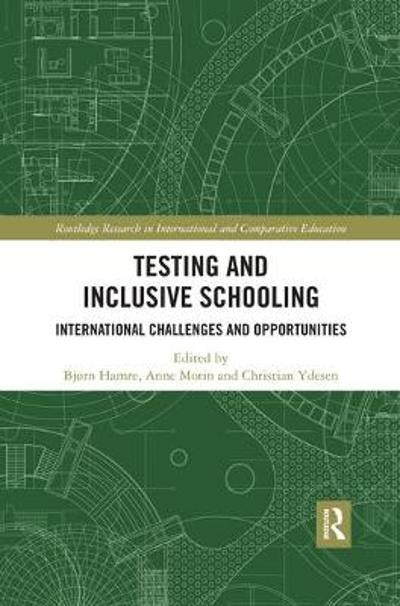 Testing and Inclusive Schooling - Bjorn Hamre