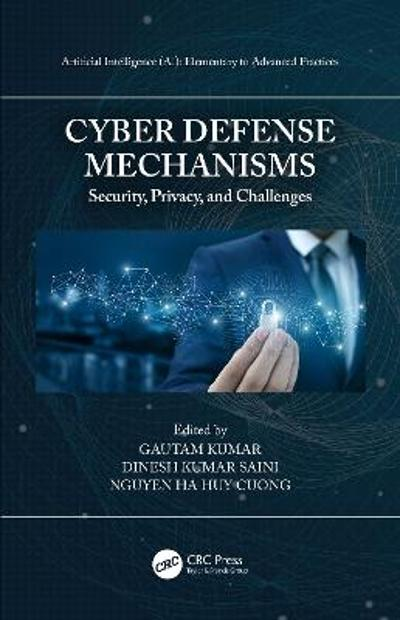 Cyber Defense Mechanisms - Gautam Kumar