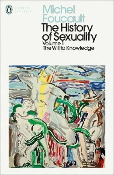 The History of Sexuality: 1 - Michel Foucault