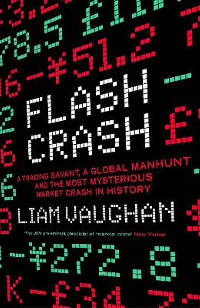Flash Crash - Liam Vaughan