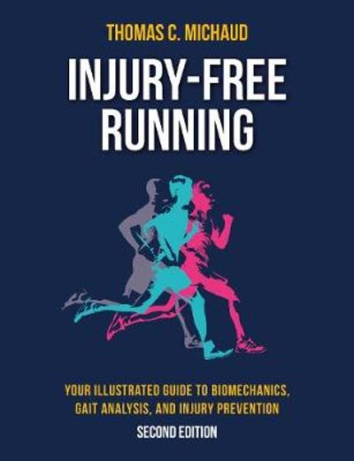 Injury-Free Running - Tom Michaud