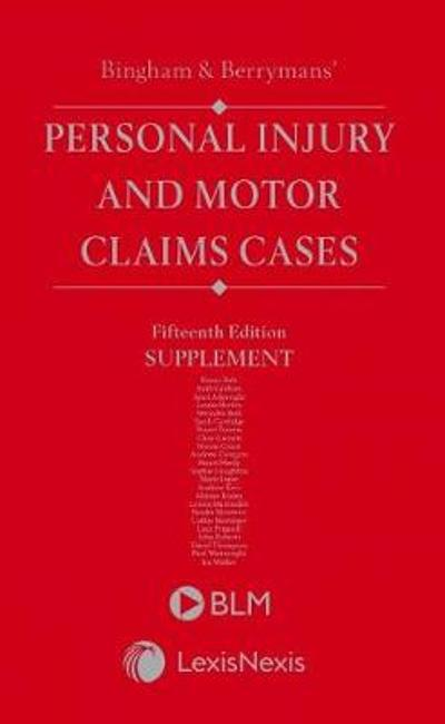 Bingham & Berrymans' Personal Injury and Motor Claims Cases Supplement -