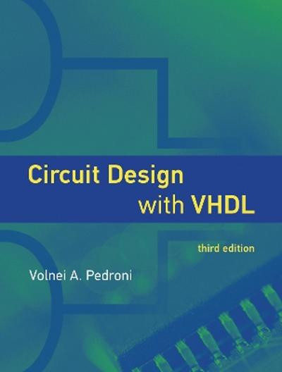 Circuit Design with VHDL - Volnei A. Pedroni