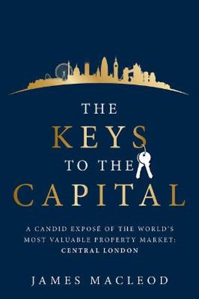The Keys to the Capital - James MacLeod
