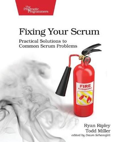 Fixing Your Scrum - Ryan Ripley