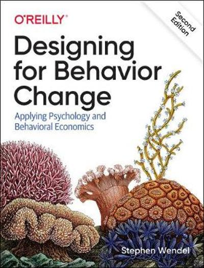 Designing for Behavior Change - Stephen Wendel