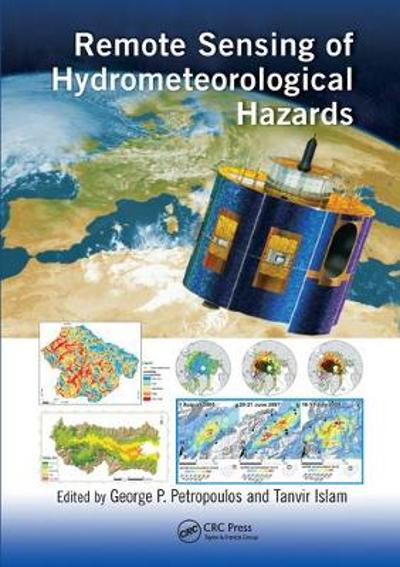 Remote Sensing of Hydrometeorological Hazards - George P. Petropoulos
