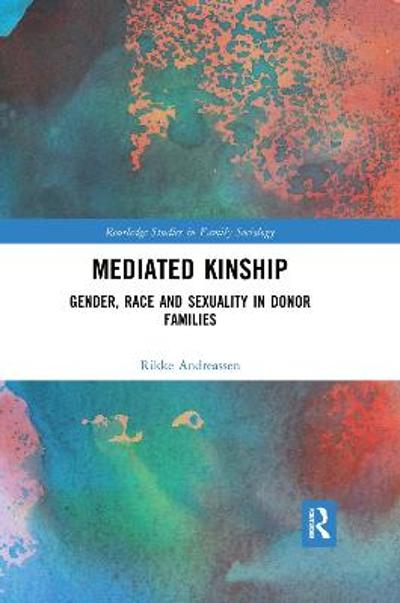 Mediated Kinship - Rikke Andreassen