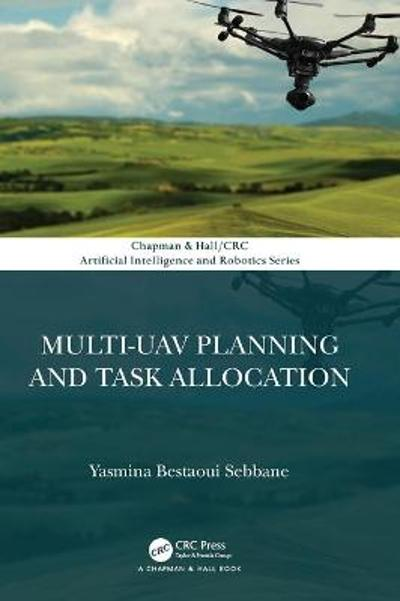 Multi-UAV Planning and Task Allocation - Yasmina Bestaoui Sebbane