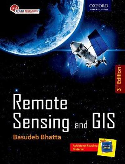 Remote Sensing and GIS - Basudeb Bhatta