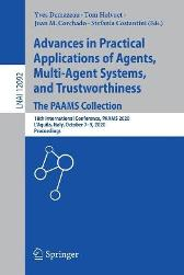 Advances in Practical Applications of Agents, Multi-Agent Systems, and Trustworthiness. The PAAMS Collection - Yves Demazeau Tom Holvoet Juan M. Corchado Stefania Costantini