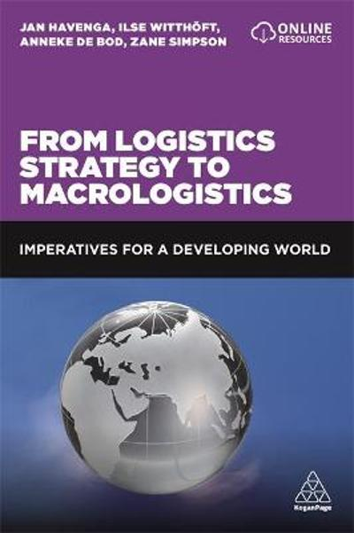 From Logistics Strategy to Macrologistics - Professor Jan Havenga