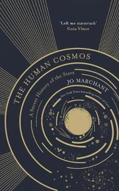 The Human Cosmos - Jo Marchant
