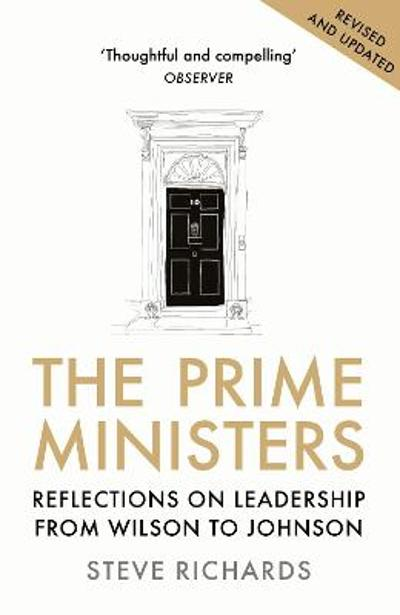 The Prime Ministers - Steve Richards
