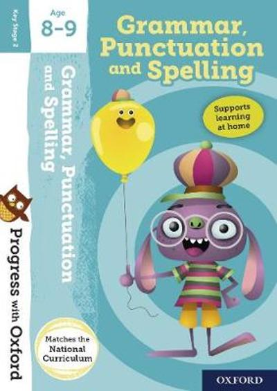 Progress with Oxford:: Grammar, Punctuation and Spelling Age 8-9 - Eileen Jones