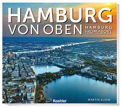 Hamburg From Above - Martin Elsen